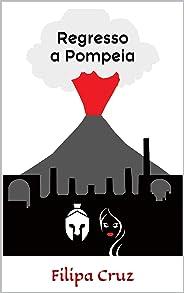 Regresso a Pompeia