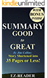 Summary - Good to Great: By Jim Collins - Book Shortened into 35 Pages or Less! --Why Some Companies.. (Good to Great: Book Shortened-- Companies, Business, ... Audiobook, Audio, Cd, Book, Audible)