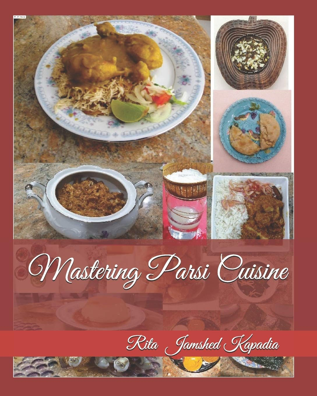 Cookbook / eBook : Mastering Parsi Cuisine This cookbook has 143 Recipes. Paperback available worldwide and a eBook for India.