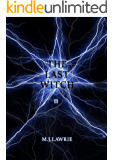 The Last Witch: Volume Two