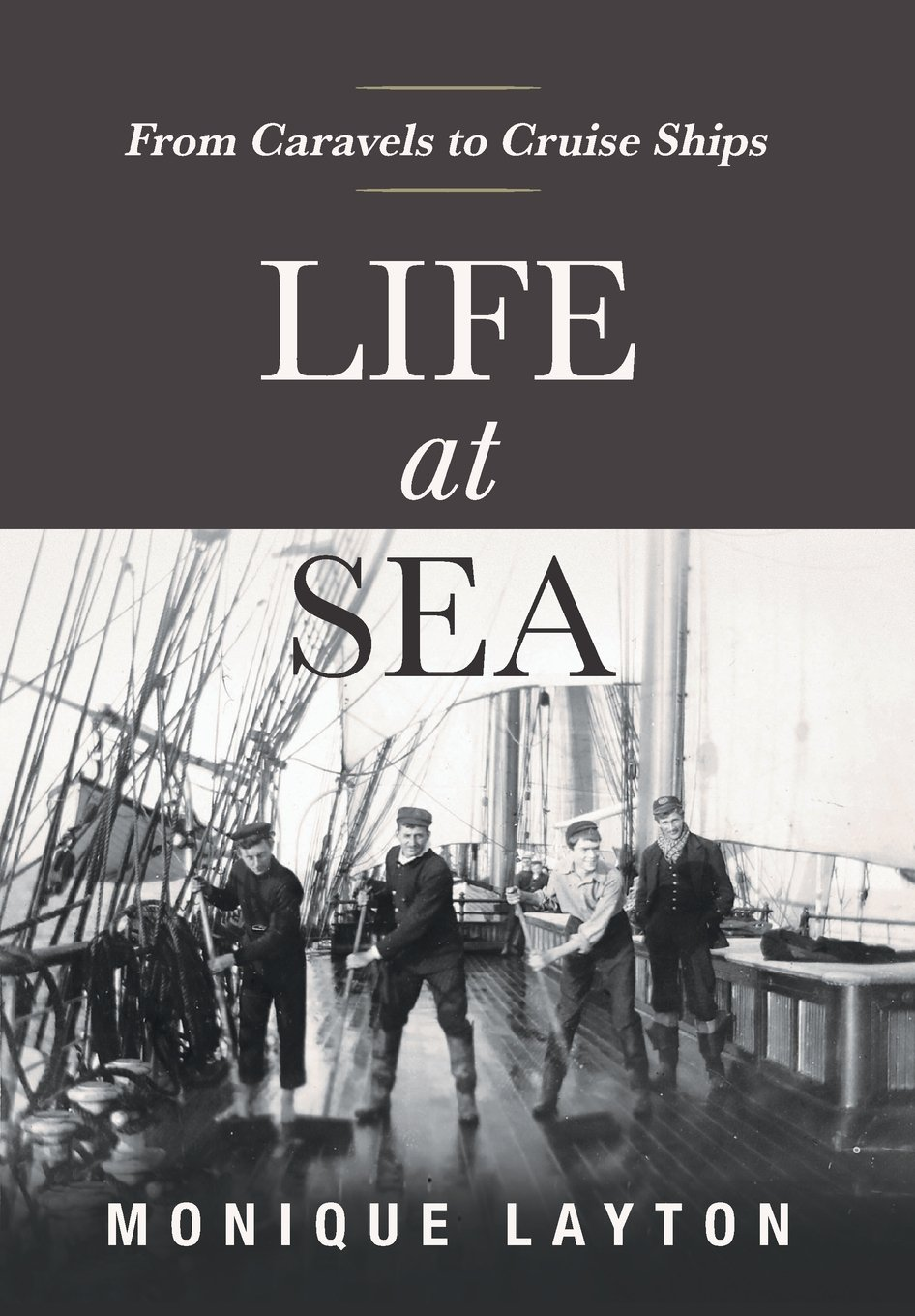 Life at Sea: From Caravels to Cruise Ships pdf