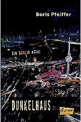 Dunkelhaus Paperback