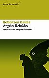 Ángeles rebeldes (Libros del Asteroide)