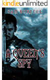 A Queen's Spy: A Medieval Historical Fiction Novel (Tudor Mystery Trials Series Book 1)