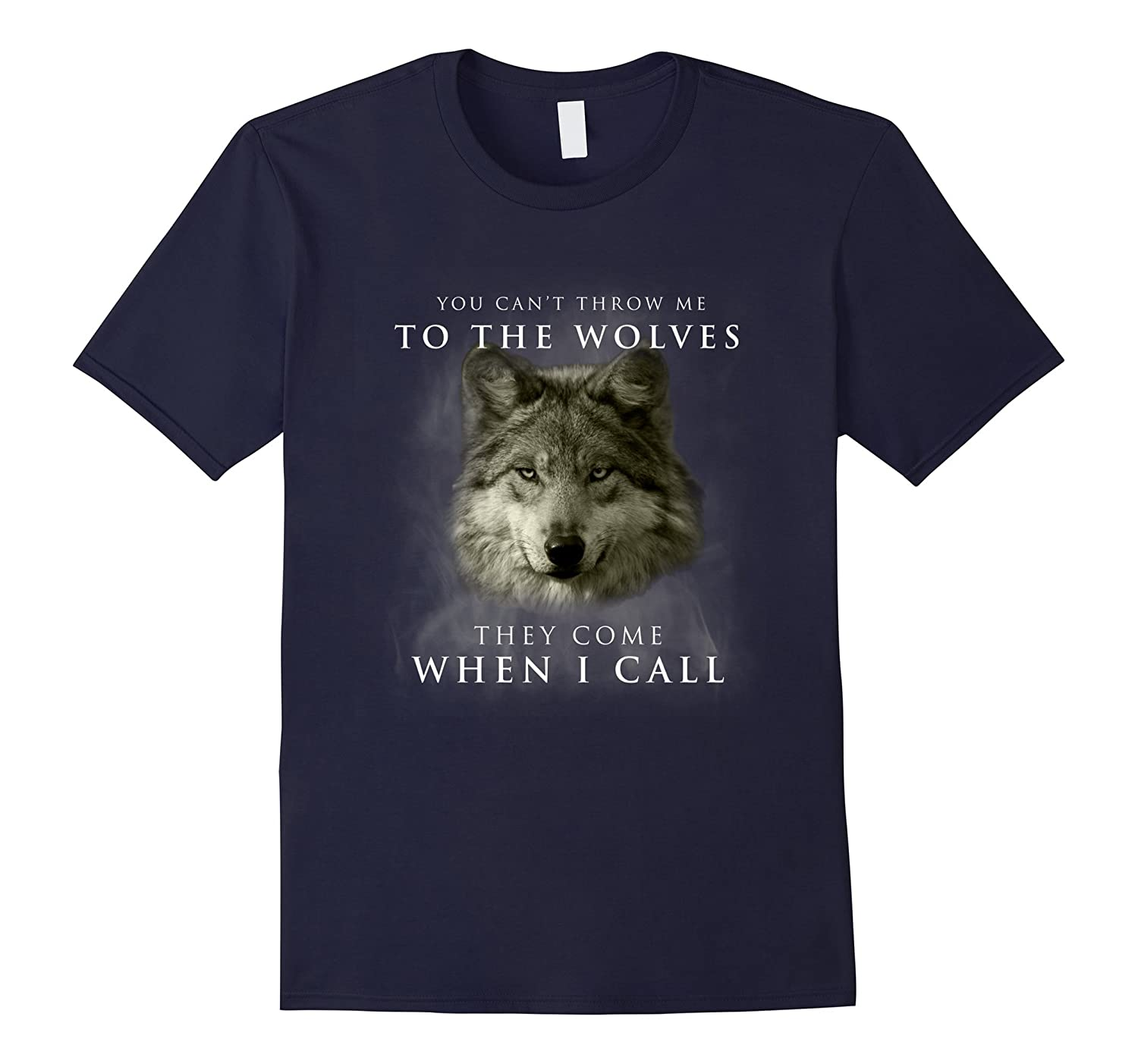 You cant throw me to the wolves They come when i call-TH