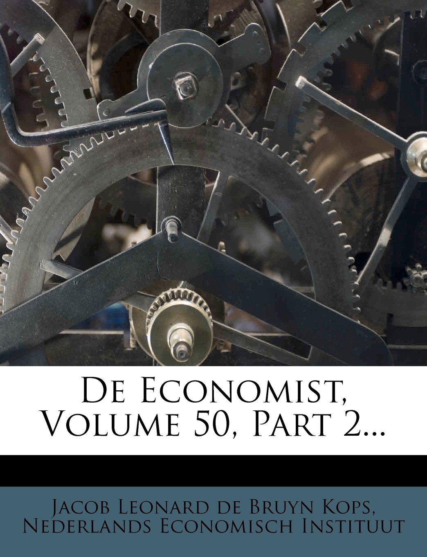 Download De Economist, Volume 50, Part 2... (Dutch Edition) ebook