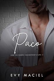Paco: Contos Sobre Encontros - 3