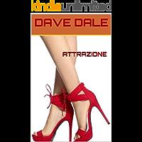 ATTRAZIONE (Italian Edition)