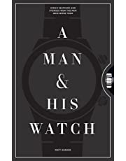 Man and His Watch, A