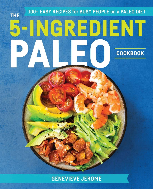 5 Ingredient Paleo Cookbook Recipes People product image