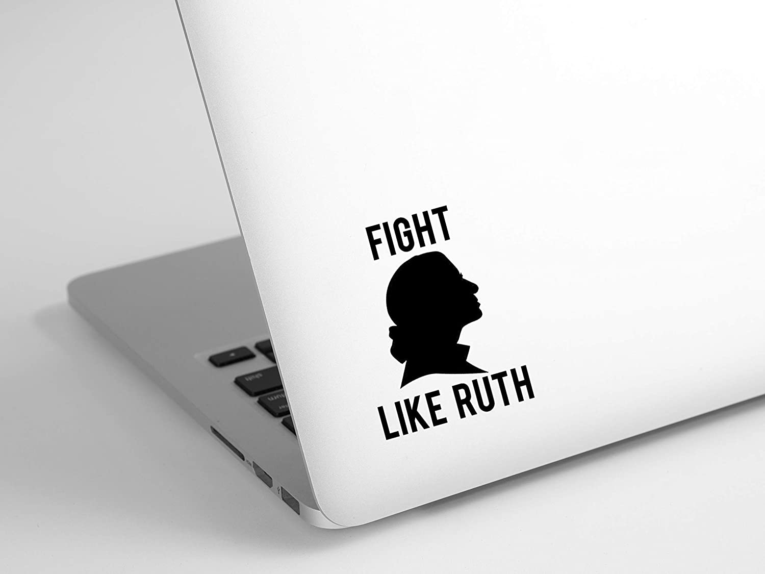 Fight like Ruth Bader Ginsburg RBG Sticker Decal for Laptop, Car, or Wall