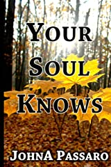 Your Soul Knows: Trust the Whisper of Your Soul (Every Breath Is Gold) Paperback