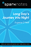 Long Day's Journey Into Night (SparkNotes Literature Guide) (SparkNotes Literature Guide Series)