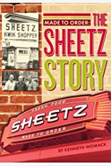 Made to Order:: The Story of Sheetz Paperback