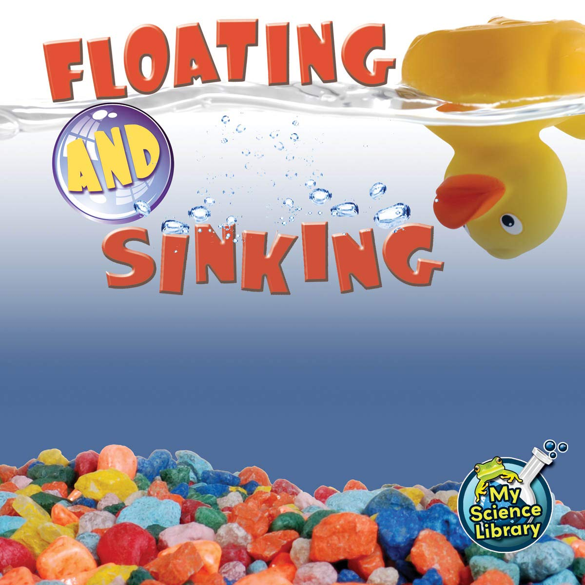 Download Floating and Sinking (My Science Library) pdf epub
