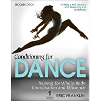 Conditioning for Dance With Web Resource: Training for Whole-Body Coordination and Efficiency 2ed