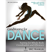 Conditioning for Dance: Training for Whole-Body Coordination and Efficiency book cover
