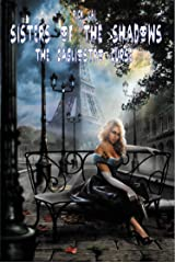 Sisters of the Shadows: The Cagliostro Curse (Shadows of the Opera Book 2) Kindle Edition
