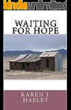 Waiting for Hope (The Laramie Series Book 2)