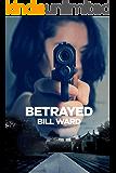 Betrayed (Powell Book 4)