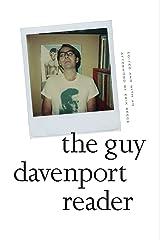The Guy Davenport Reader Kindle Edition