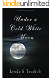 Under A Cold White Moon
