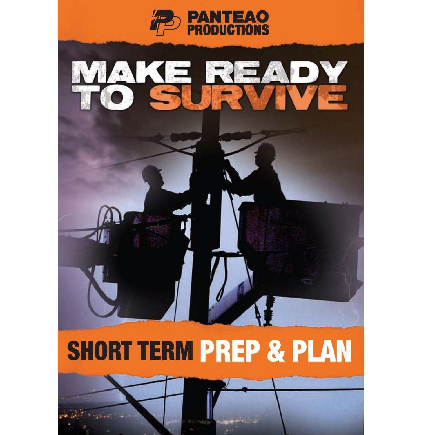 Panteao Productions: Make Ready to Survive: Short Term Prep and Plan - PMRS02 - Prepper - Survival Training - Survivalist - Bugging Out - Short Term Survival - DVD