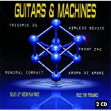 Guitars & Machines Vol. 1