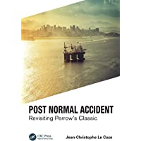 Post Normal Accident: Revisiting Perrow's Classic