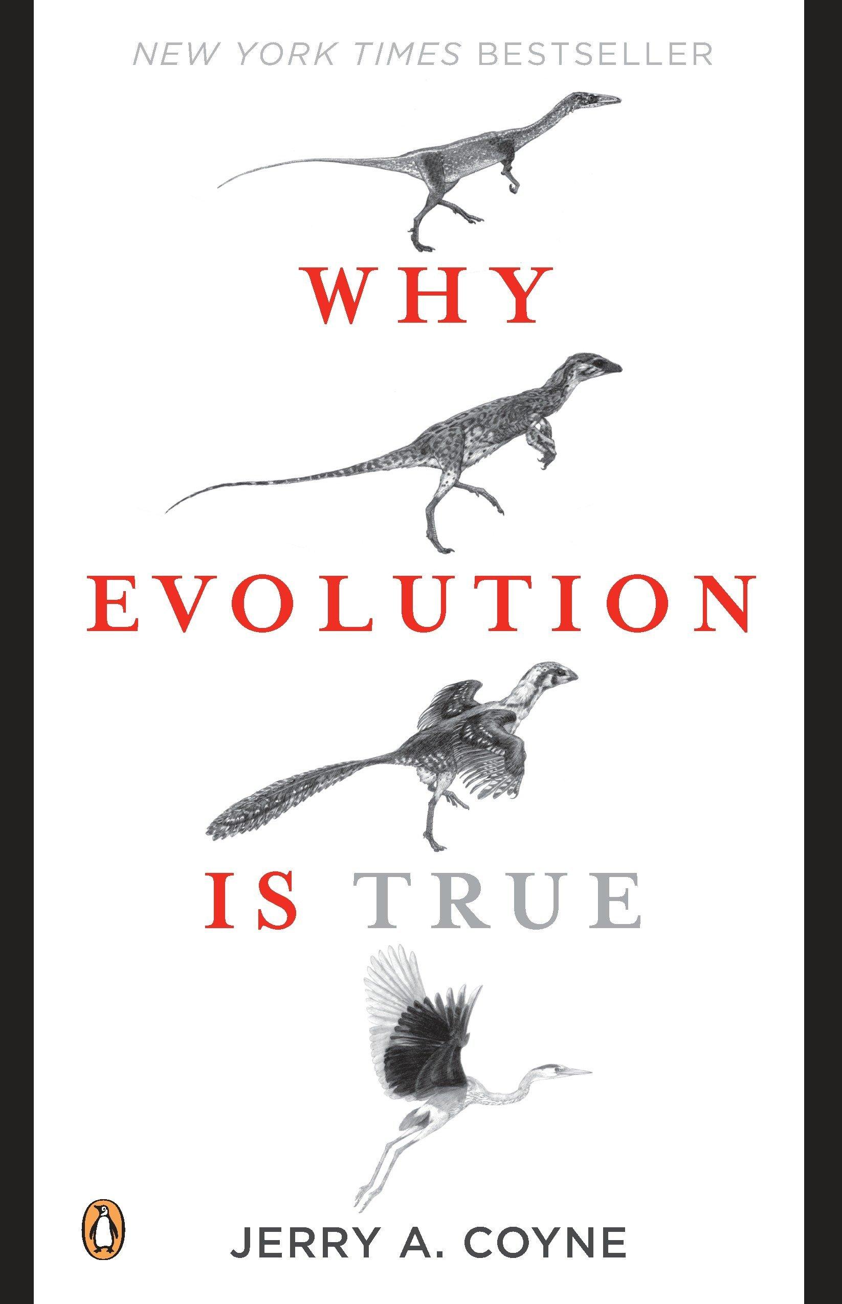 Why Evolution Is True: Coyne, Jerry A.: 8601400309193: Amazon.com: Books