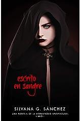 Escrito en Sangre: Una Novela de la Hermandad Antinatural (Spanish Edition) Kindle Edition