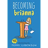 Becoming Brianna (Emmie & Friends)