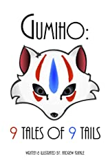 Gumiho: 9 Tales of 9 Tails Kindle Edition