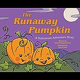 The Runaway Pumpkin: A Halloween Adventure Story