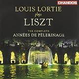 Louis Lortie plays Liszt: The complete Années de pèlerinage