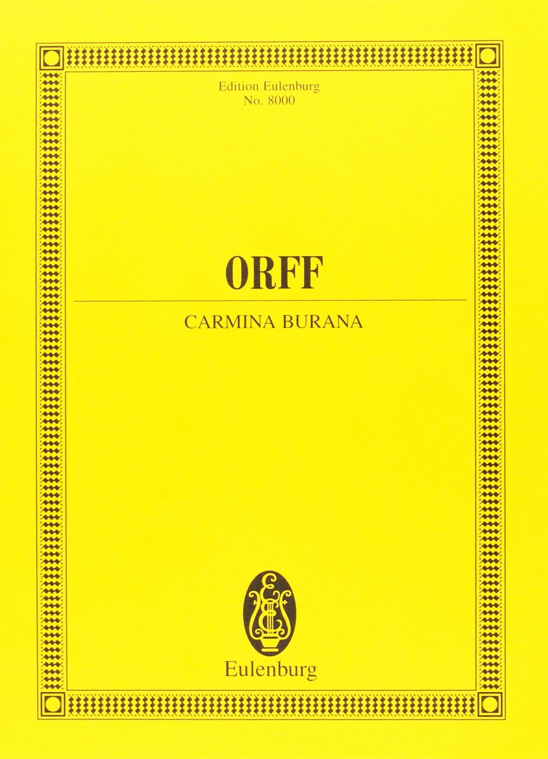 Carmina Burana - Conducteur (Allemand) Partition – 1 janvier 2009 Orff C Eulenburg B0029U2RFA Musique