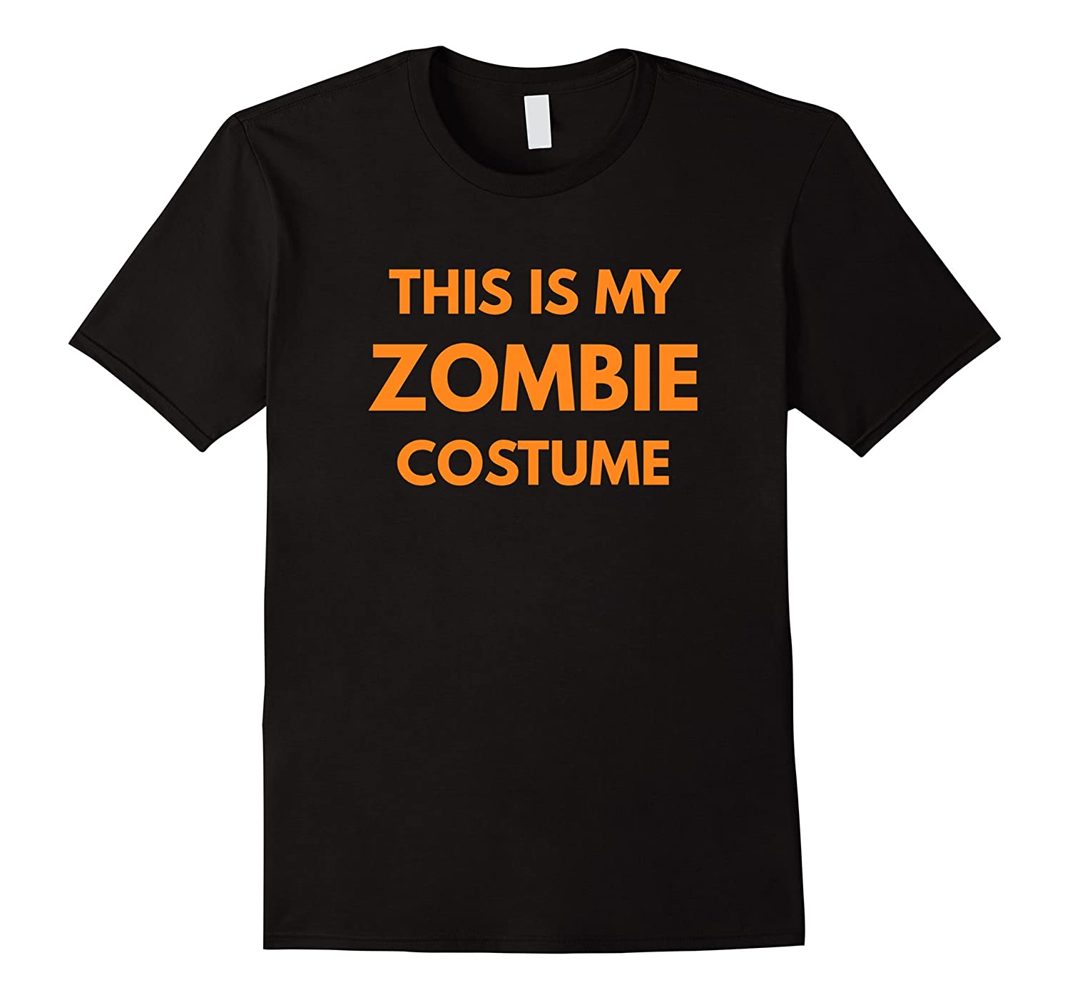 This Is My Zombie Costume t-shirt - Halloween Holiday-T-Shirt