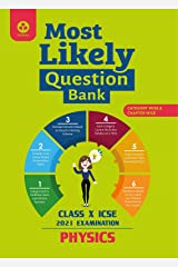 Most Likely Question Bank for Physics: ICSE Class 10 for 2021 Examination Kindle Edition