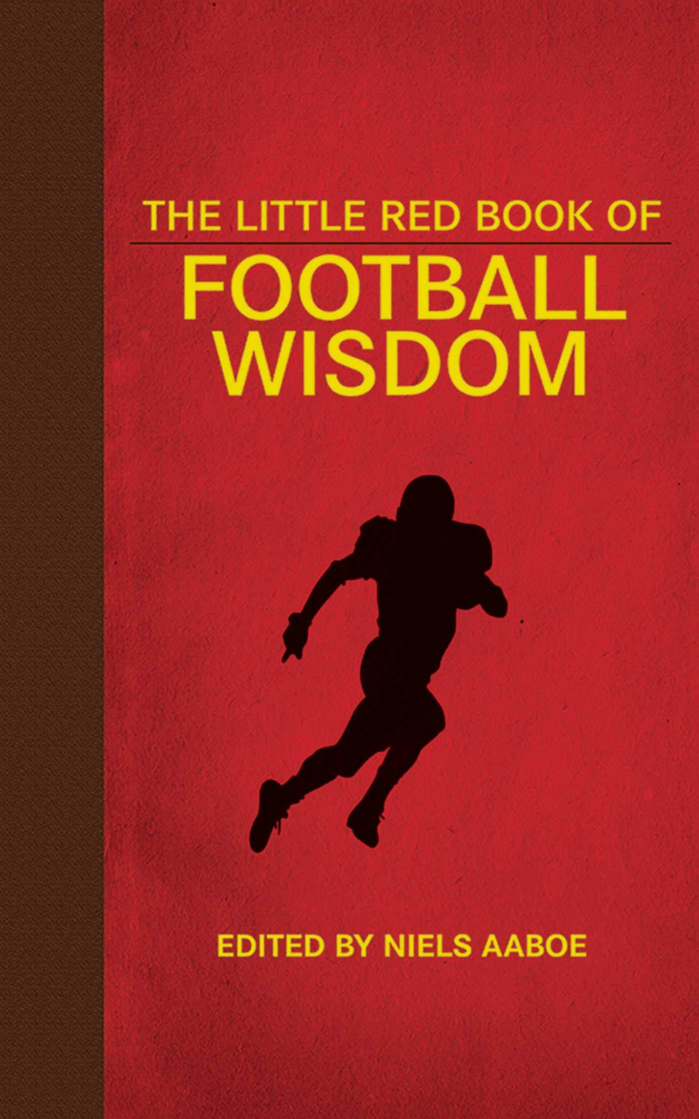The Little Red Book of Football Wisdom (Little Red Books)