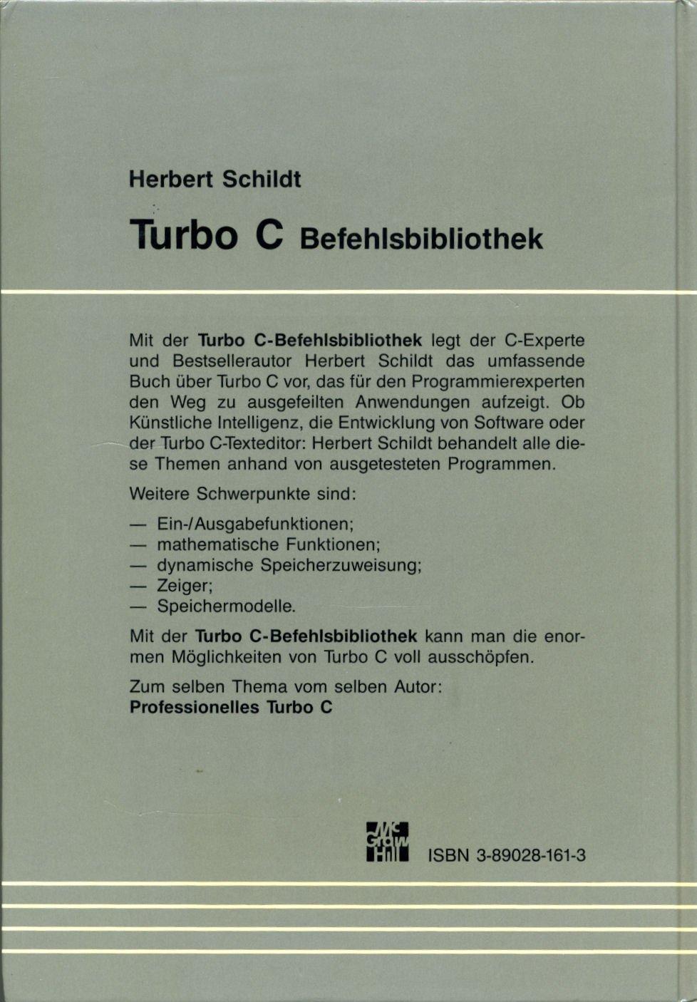 Turbo C-Befehlsbibliothek: Amazon.es: Herbert Schildt: Libros en idiomas extranjeros