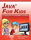 Java Programming for Kids: Learn Java Step By Step and