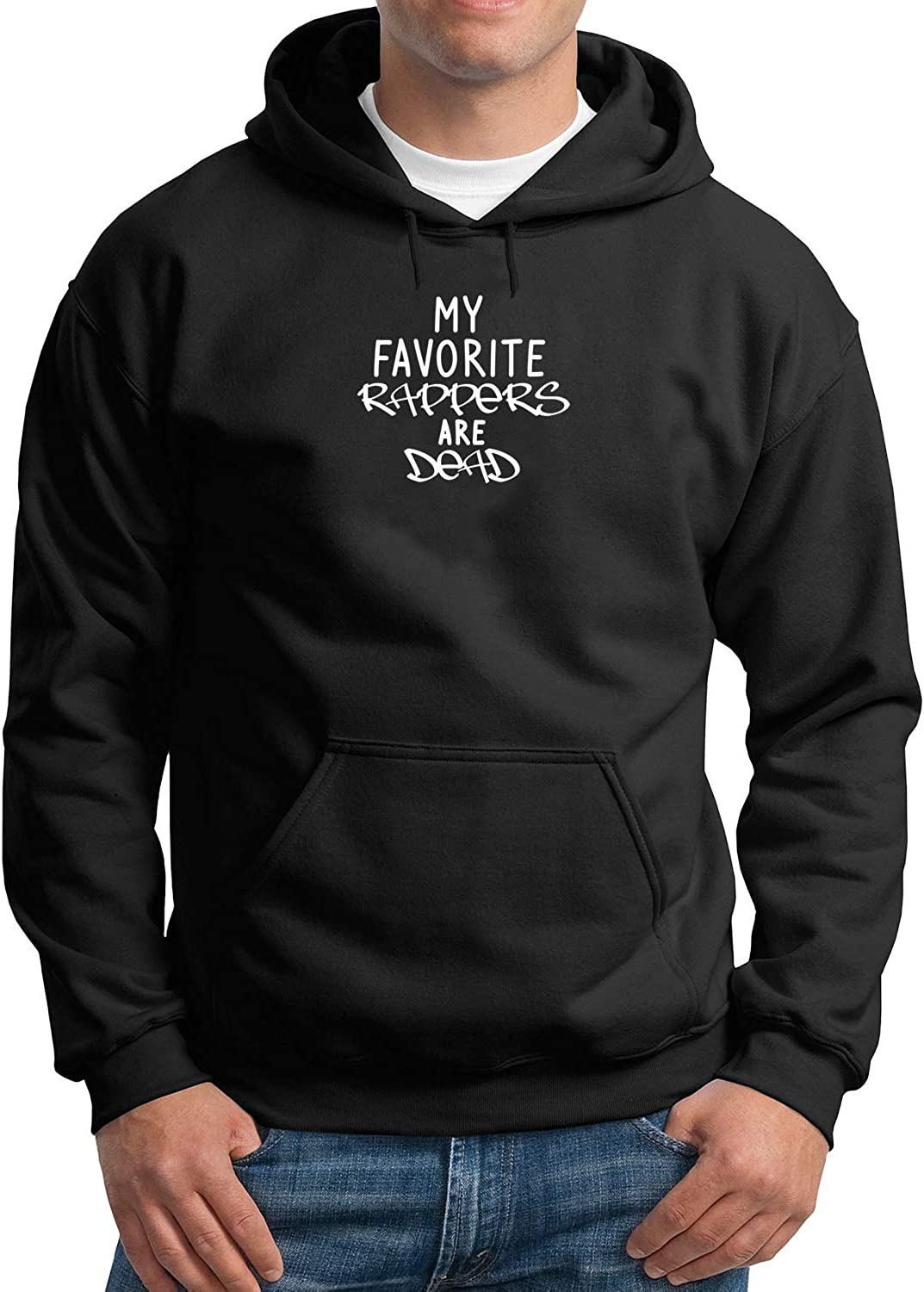 Black My Favourite Rappers are Dead/_MA3467 Hoodie Hoody Sweater