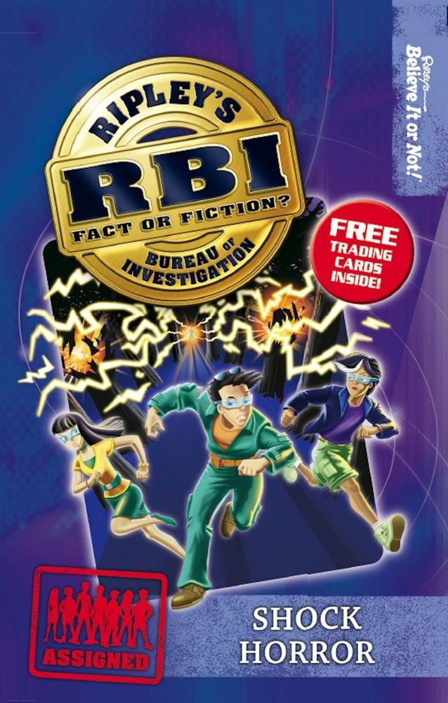 Ripley's Bureau of Investigation 7: Shock Horror (RBI) PDF