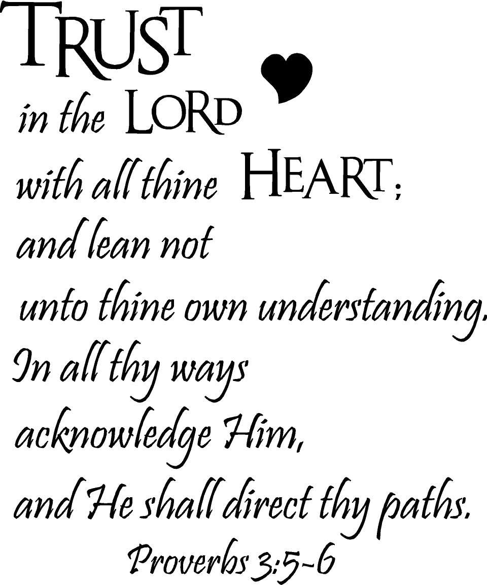 Epic Designs Trust in The Lord with All Thine Heart; and Lean not Unto Thine own Understanding. in All Thy Ways acknowledge Him, and He Shall Direct Thy Paths Proverbs 3:5-7