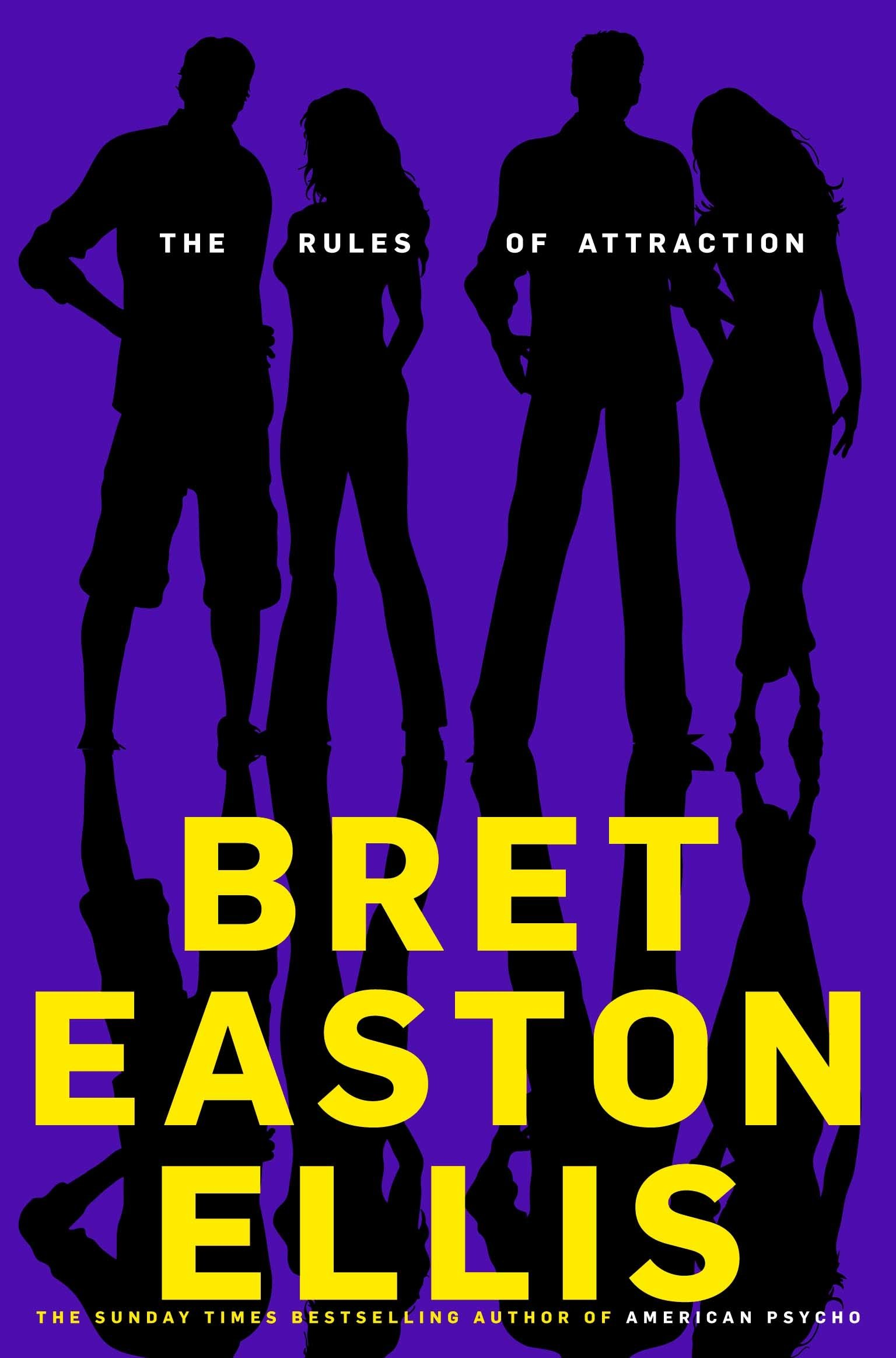 The Rules of Attraction. Imperial Bedrooms  Amazon co uk  Bret Easton Ellis  8601300209562