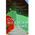 On Mexican Time: A New Life in San Miguel