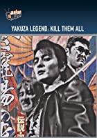 Yakuza Legend: Kill Them All (English Subtitled)