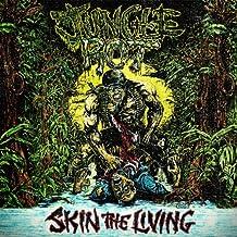 Skin The Living [Reissue]
