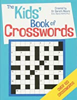The Kids' Book Of Crosswords [Idioma