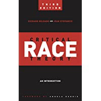 Critical Race Theory (Third Edition): An Introduction (Critical America (20))